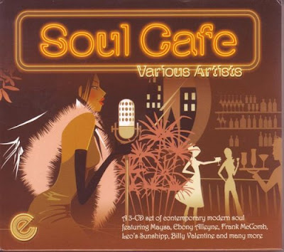 Soul Cafe - A Set Of Contemporary Modern Soul (2007)