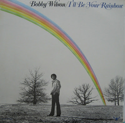 BOBBY WILSON - I'll Be your Rainbow (1975)