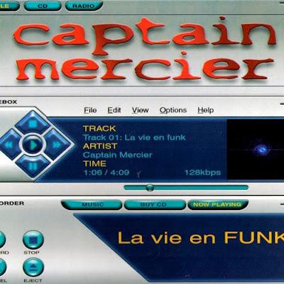 Captain Mercier - La Vie En Funk (2005)