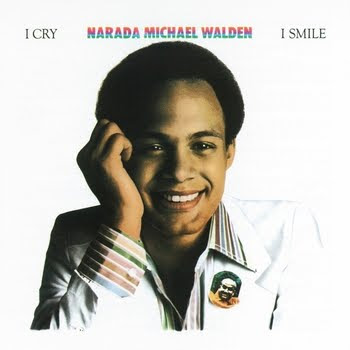 Narada Michael Walden - I Cry, I Smile  1977