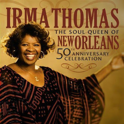 Irma Thomas - The Soul Queen Of New Orleans: 50th Anniversary Celebration (2009)