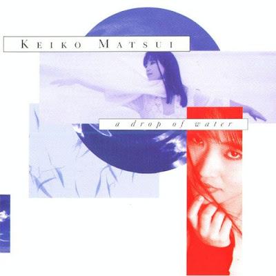 Keiko Matsui - A Drop Of Water (1987)