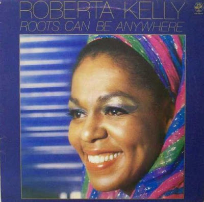 Roberta Kelly - Roots Can Be Anywhere (1980)