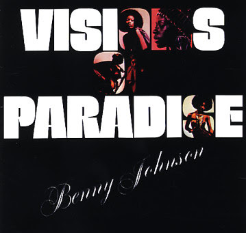 BENNY JOHNSON - VISIONS OF PARADISE  1973