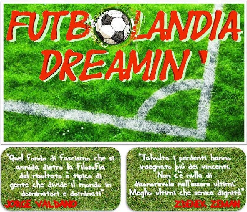 Futbolandia Dreamin'