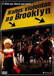 Baixar Filme Noites Violentas no Brooklyn (Dual Audio)