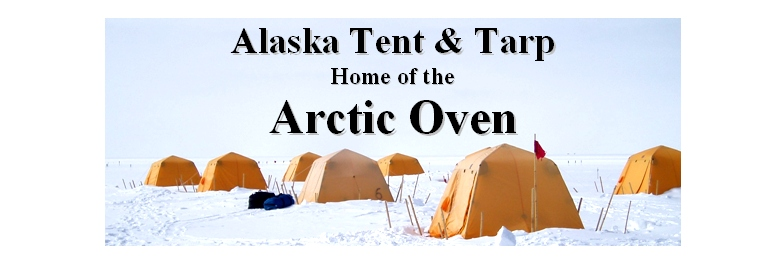 Alaska Tent and Tarp Home of the Arctic Oven