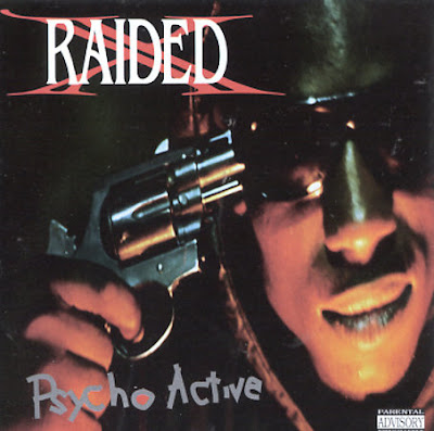 X-Raided - Psycho Active (1992)