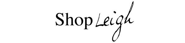 SHOP Leigh