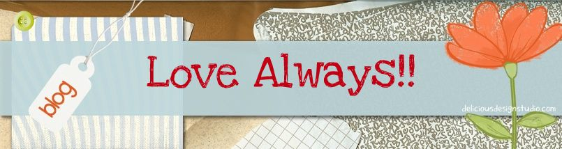 Love Always!