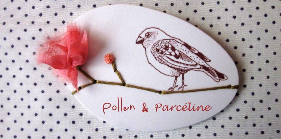 Pollen & Parceline