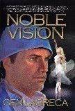 """Nobel Vision"" by Gen LaGreca"