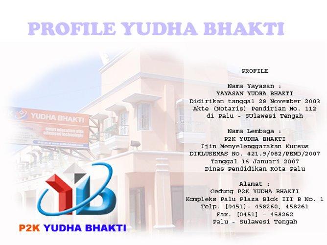 PROFILE YUDHA BHAKTI PALU