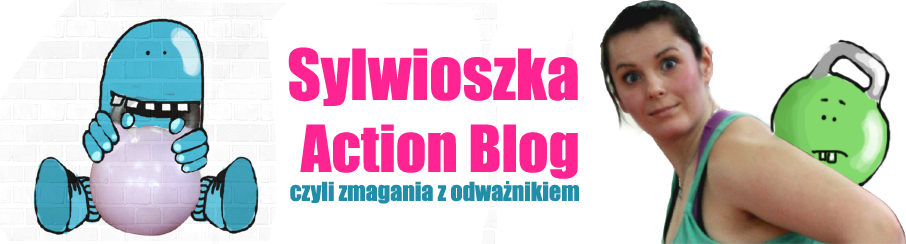 Sylwioszka Action Blog