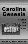 Carolina Genesis: Beyond the Color Line