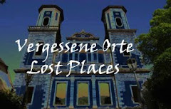 Lost Places - Vergessene Orte