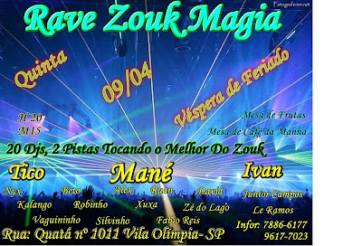 Rave Zouk Magia, com Dj Mane Tocando do Melhor do Zouk
