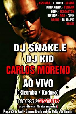 Caldas de Rainha com Carlos Moreno ao Vivo uma noite de Zouk, Reggaeton, Hip Hop, R&B, Kizomba, Funk, Ragga, e House