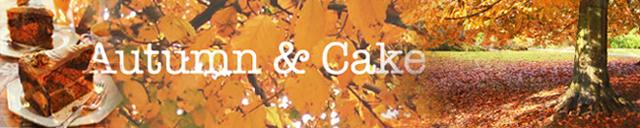 Autumn & Cake
