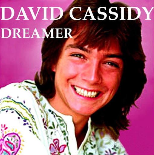 DAVID CASSIDY - DREAMER