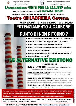 """18 FEBBRAIO 2011 TEATRO CHIABRERA A SAVONA:""""POTENZIAMENTO A CARBONE:PUNTO DI NON RITORNO?"""