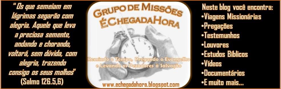 GRUPO DE MISSÕES ÉCHEGADAHORA