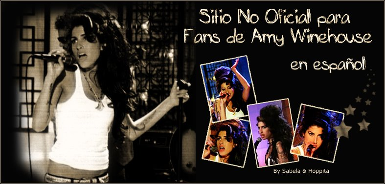 .::. Sitio NO OFICIAL para fans de Amy Winehouse .::. En Español .::.