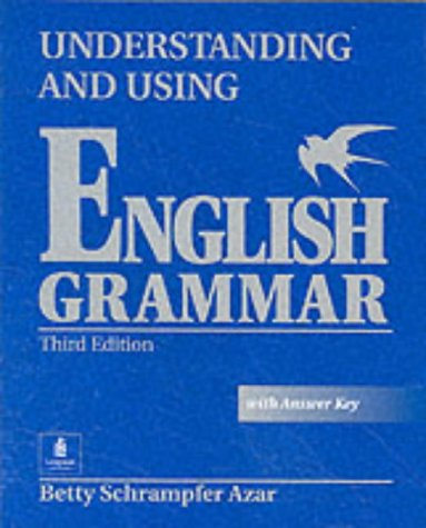 Longman Understanding and Using English Grammar (with answer keys
