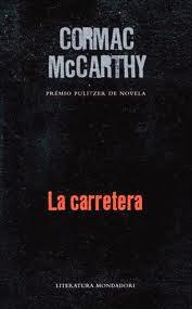 ##La carretera, Cormac McCarthy Carretera