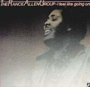 LP RANCE ALLEN GROUP - I Feel Like Goin' On (1980) (only for enchange)