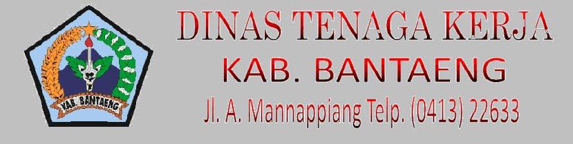 Dinas Tenaga Kerja Kab. Bantaeng