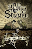 The Bones of Summer $12.00 - New Price!