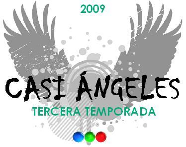 Casi Ángeles 3 temporada
