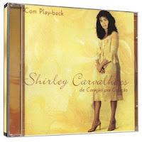Shirley Carvalhaes - De Coracao Pra Coracao (Voz e Playback)