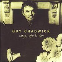 Guy Chadwick - Fall In Love With Me