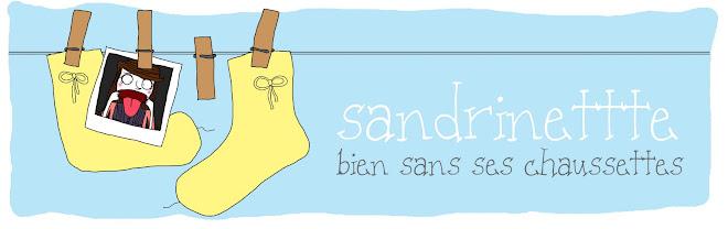 Sandrinettte bien dans ses chaussettes