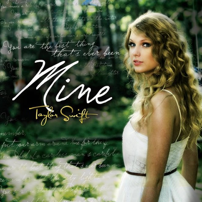 taylor swift mine album. Mine Taylor Swift. Oh-oh-oh