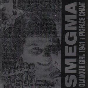 Smegma Pigface Chant