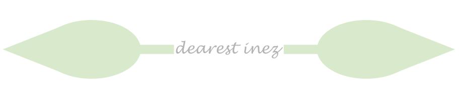 dearest inez