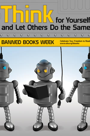 September 25−October 2. This week is Banned Books Week.