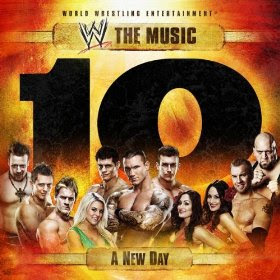 wwe the music a new day vol 10
