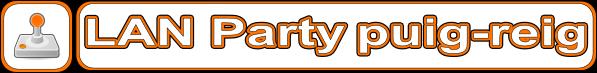 Puig-reig LAN Party, la festa de l'entreteniment i l'oci al Berguedà