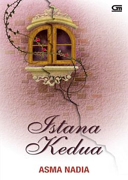 Istana Kedua ~ Asma Nadia