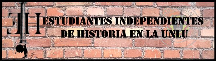 Estudiantes Independientes de Historia en la UNLu