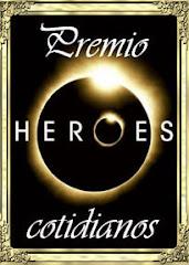 Premio por ser Heroes Cotidianos