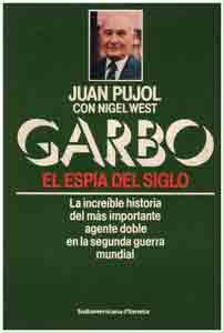 Juan Pujol - Nigel West book