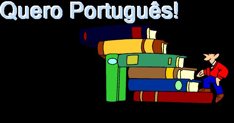Quero Português!