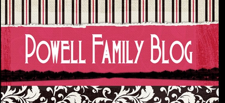 Powell Family Blog
