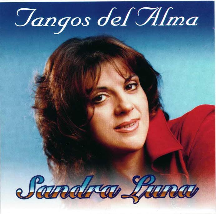 SANDRA LUNA * Tangos del Alma