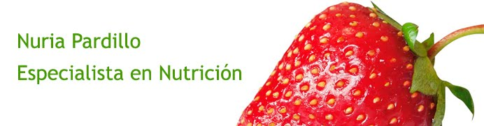 Blog de Nuria Pardillo. Especialista en Nutrición